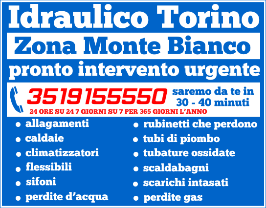 idraulico torino Zona Monte Bianco