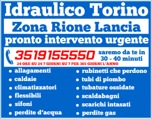 idraulico torino Zona Rione Lancia